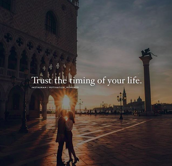 Quotes Monday Motivation - Trust the timing of your life