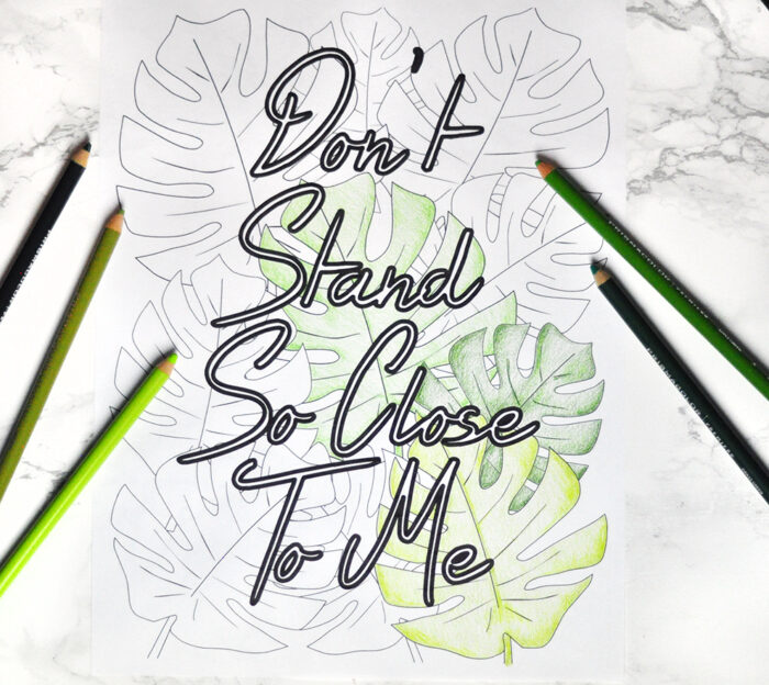 don't stand so close to me coloring page for quarantine ideas