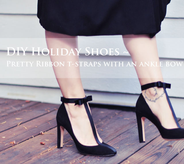 DIY shoes  - pretty Bow t-strap heels for the holidays
