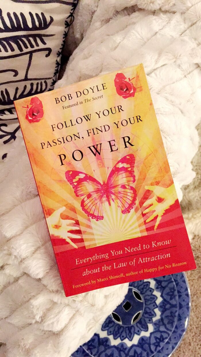 Follow your Passion Find Your Power book by Bob Doyle on the Law of Attraction