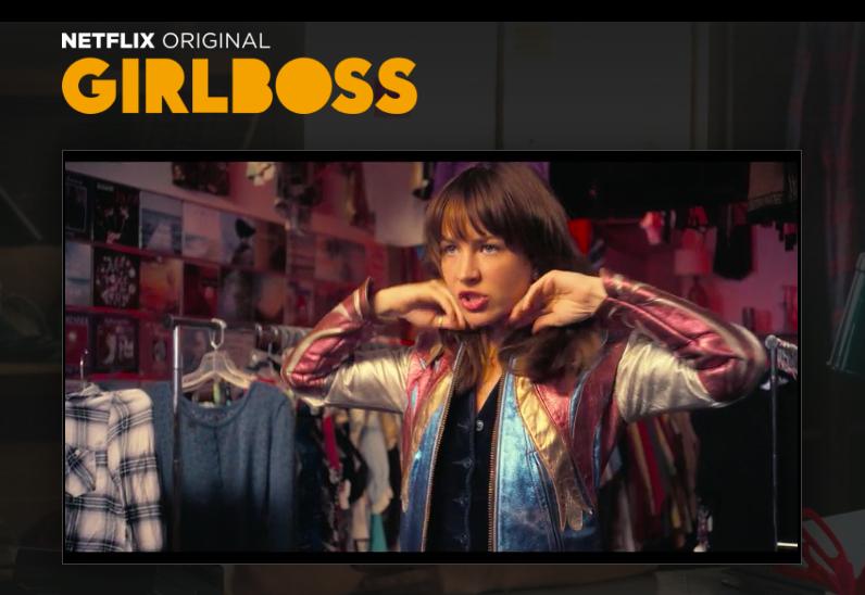 Girlboss on Netflix