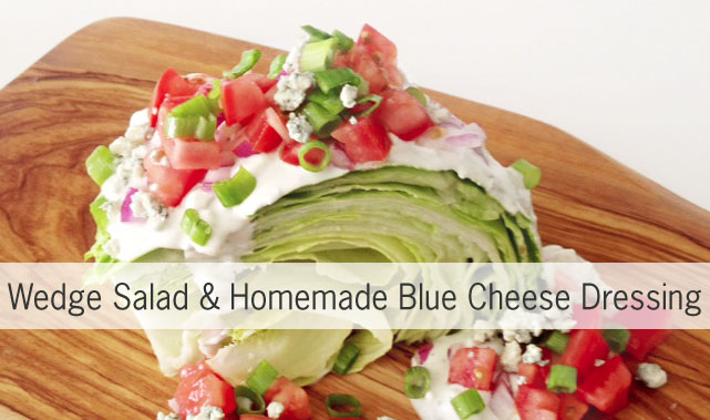 wedge salad for summer blue cheese dressing